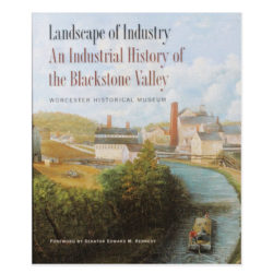 Landscape Industry Industrial History Blackstone Valley