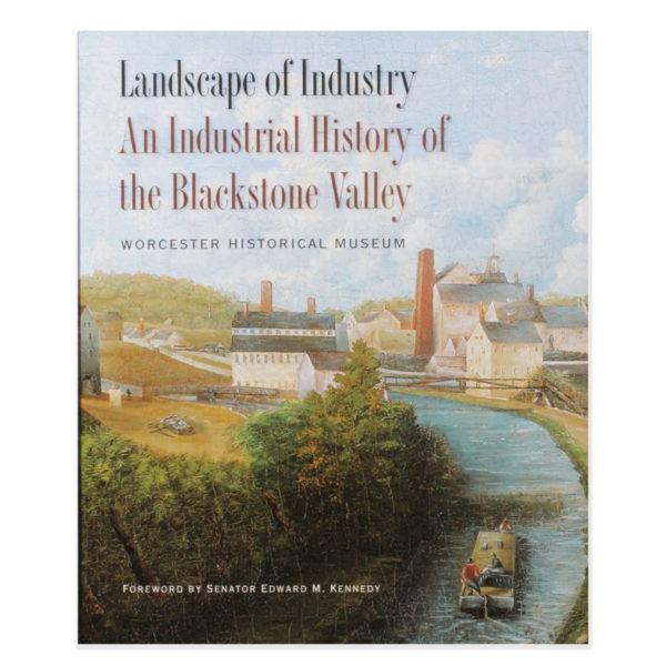 Landscape Industry Industrial History Blackstone Valley