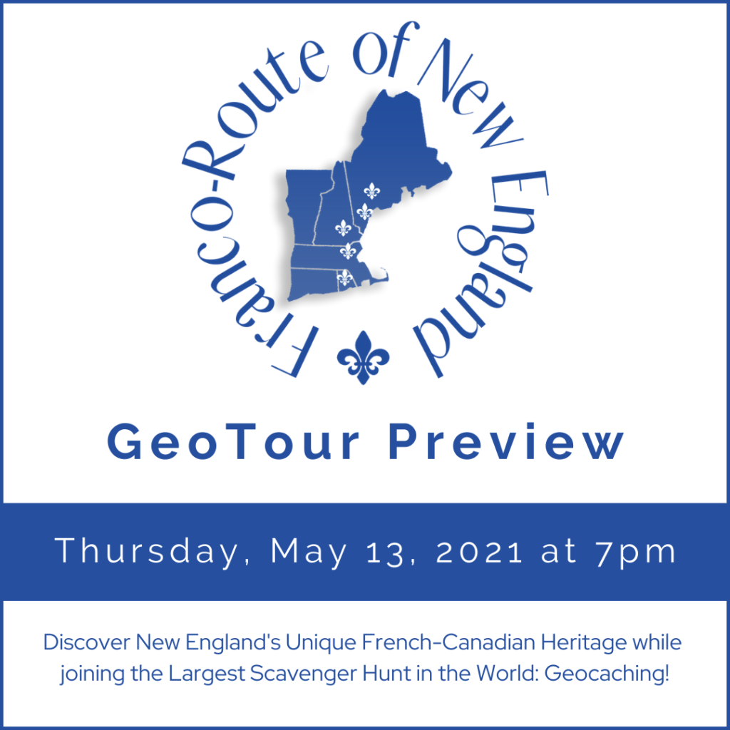 New England Franco-Route GeoTour Preview